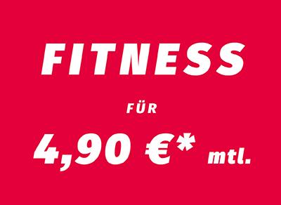Fitness für 4,90 € mtl.